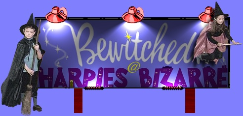 Bewitched @ Harpies Bizarre